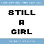 Still A Girl 2017